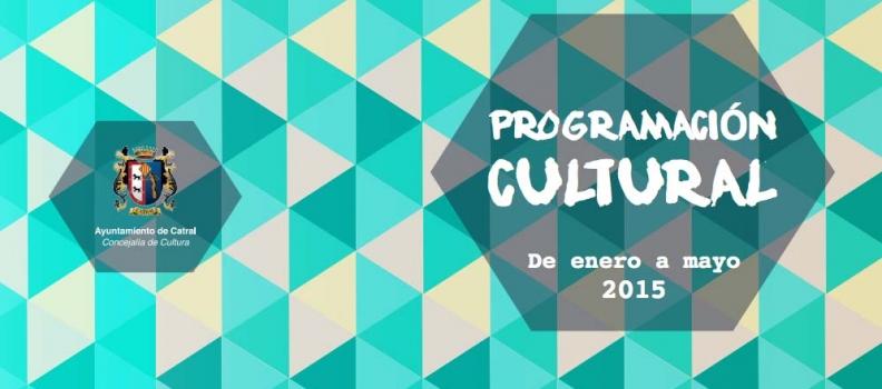 PROGRAMACIÓN CULTURAL DE ENERO A MAYO 2015